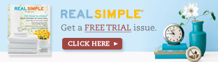 Real Simple - Get a free trial issue - Click here