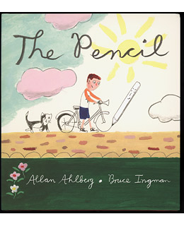 The Pencil Allan Ahlberg and Bruce Ingman
