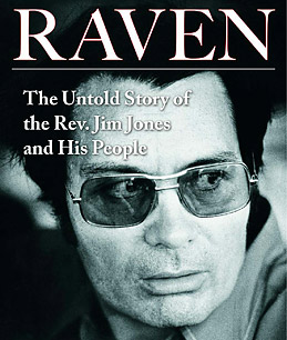 Tim Reiterman's Raven: The Untold Story of the Rev. Jim Jones and His People.