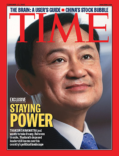 Thaksin Shinawatra just wants to take it easy. But even in exile, Thailand's deposed leader still looms over his country's political landscape