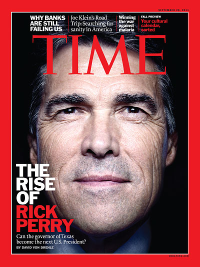 Time Magazine September 26, 2011 The Rise of Rick Perry Editor's of Time