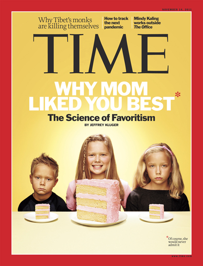 TIME Magazine Cover: Why Mom Liked You Best -- Nov. 14, 2011