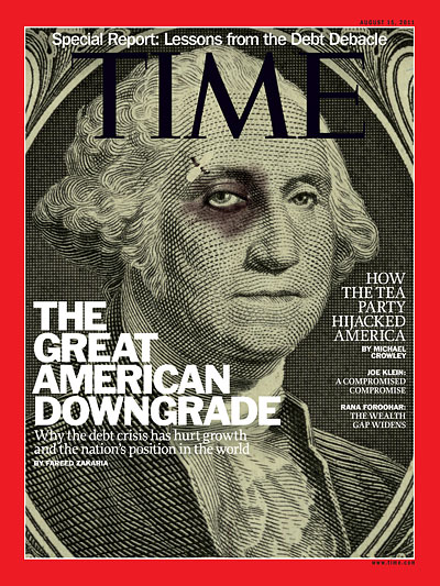 TIME Magazine Cover: The Great American Downgrade -- Aug. 15, 2011