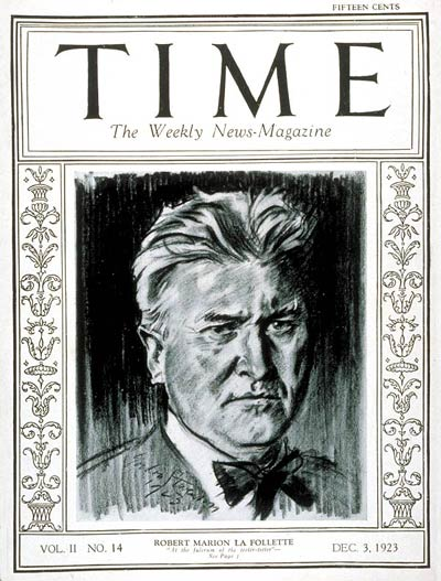 TIME Magazine Cover: Robert M. La Follette -- Dec. 3, 1923