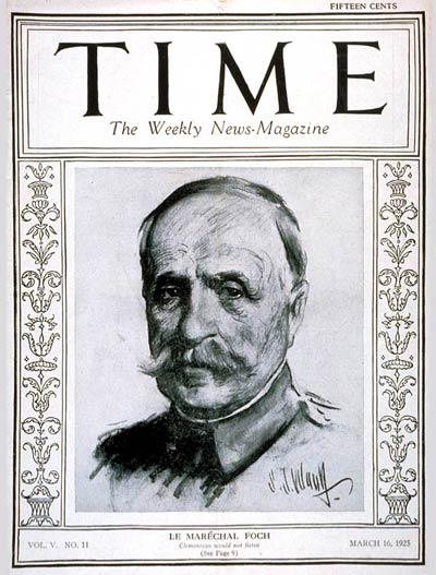 TIME Magazine Cover: Marshal Foch -- Mar. 16, 1925