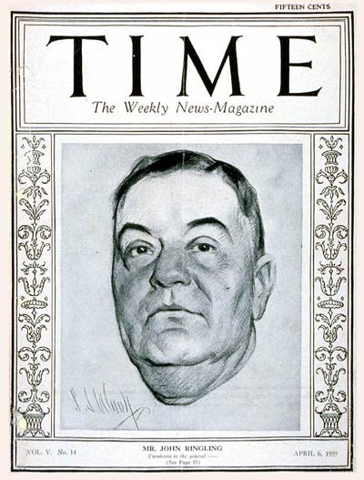 TIME Magazine Cover: John T. Ringling -- Apr. 6, 1925