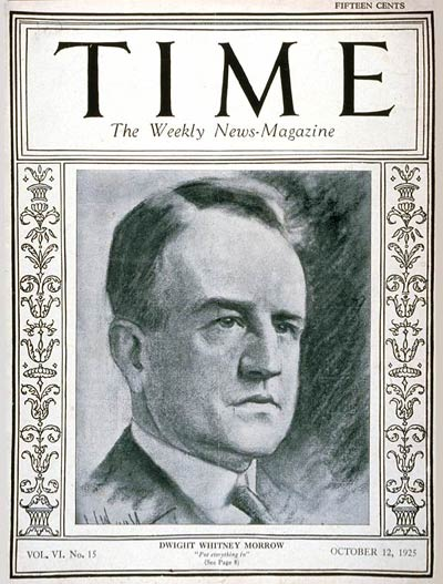 TIME Magazine Cover: Dwight W. Morrow -- Oct. 12, 1925