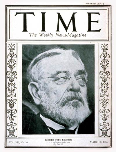TIME Magazine Cover: Robert Todd Lincoln -- Mar. 8, 1926