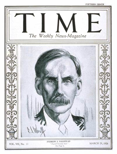 TIME Magazine Cover: Andrew J. Volstead -- Mar. 29, 1926