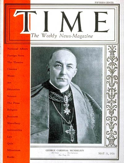 TIME Magazine Cover: Cardinal Mundelein -- May 31, 1926