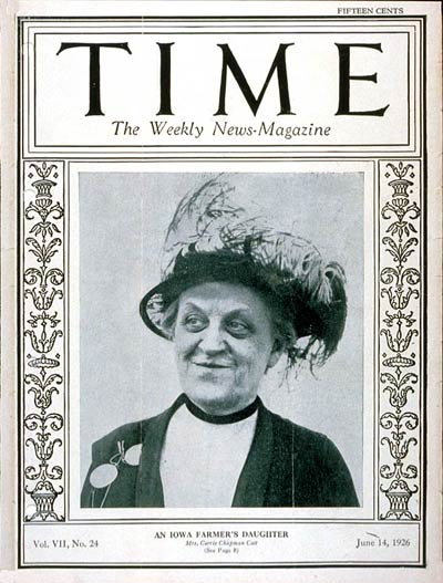 TIME Magazine Cover: Carrie Chapman Catt -- June 14, 1926