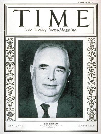 TIME Magazine Cover: George E. Brennan -- Aug. 9, 1926