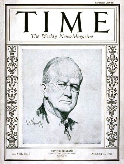 TIME Magazine Cover: Arthur Brisbane -- Aug. 16, 1926