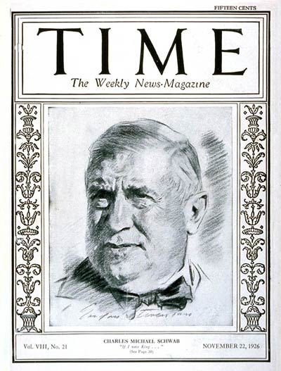 TIME Magazine Cover: Charles M. Schwab -- Nov. 22, 1926