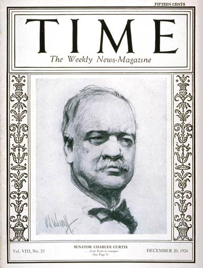 TIME Magazine Cover: Senator Charles Curtis -- Dec. 20, 1926