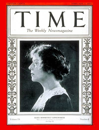 TIME Magazine Cover: Alice R. Longworth -- Feb. 7, 1927
