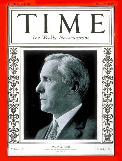 TIME Magazine Cover: Senator James A. Reed -- Mar. 7, 1927