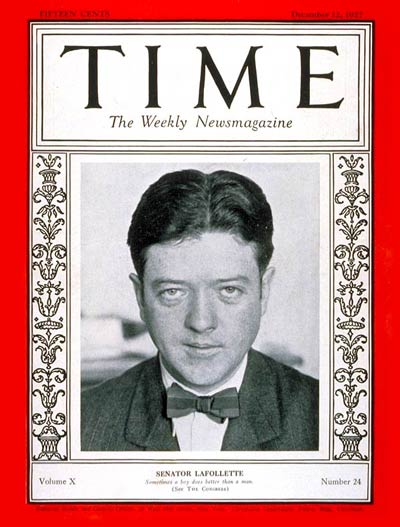TIME Magazine Cover: Senator Robert LaFollette -- Dec. 12, 1927