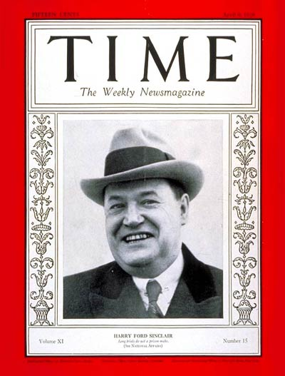 TIME Magazine Cover: Harry F. Sinclair -- Apr. 9, 1928