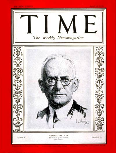 TIME Magazine Cover: George Eastman -- Apr. 16, 1928