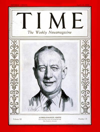 TIME Magazine Cover: Alfred E. Smith -- Apr. 30, 1928