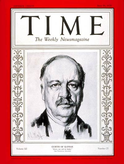 TIME Magazine Cover: Senator Charles Curtis -- June 18, 1928