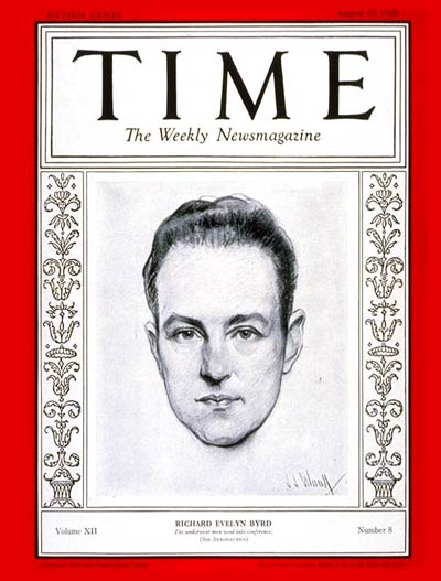 TIME Magazine Cover: Richard E. Byrd -- Aug. 20, 1928