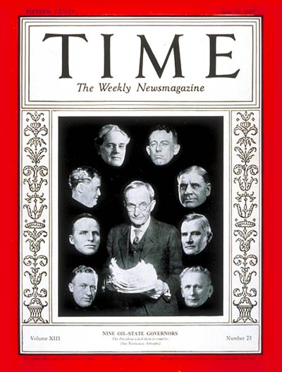 TIME Magazine Cover: Oil State Governors -- June 10, 1929