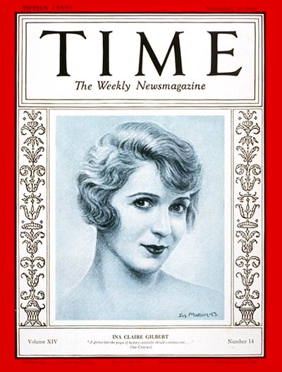 TIME Magazine Cover: Ina Claire Gilbert -- Sep. 30, 1929