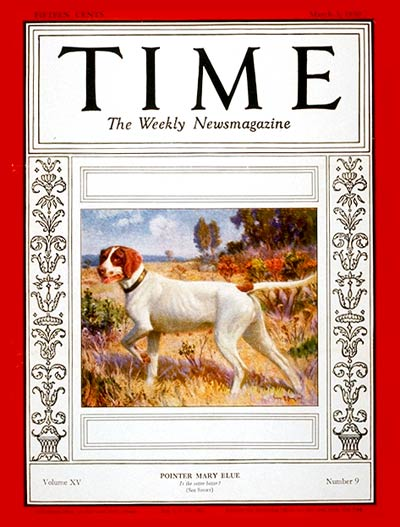 TIME Magazine Cover: Pointer Mary Blue -- Mar. 3, 1930