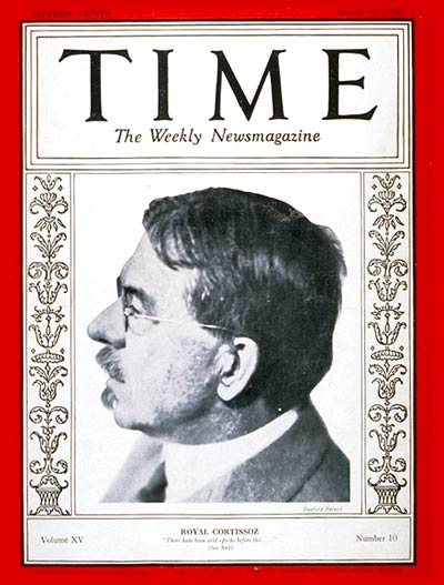 TIME Magazine Cover: Royal Cortissoz -- Mar. 10, 1930