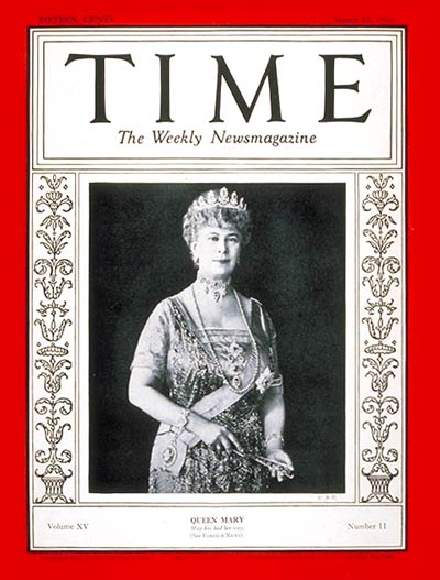 TIME Magazine Cover: Queen Mary -- Mar. 17, 1930