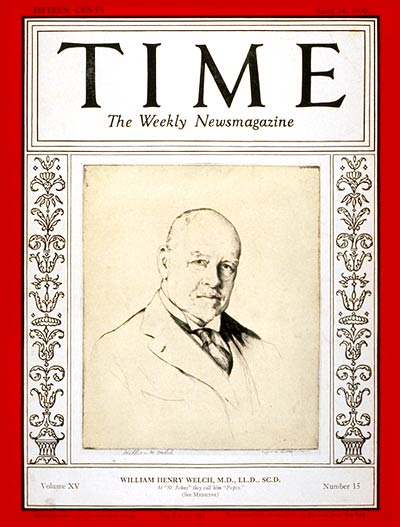 TIME Magazine Cover: Dr. William H. Welch -- Apr. 14, 1930