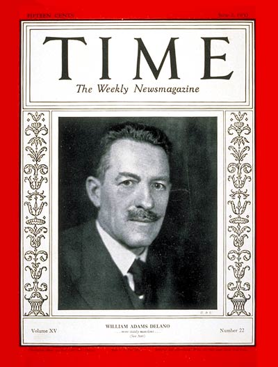 TIME Magazine Cover: William A. Delano -- June 2, 1930