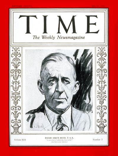 TIME Magazine Cover: Senator David A. Reed -- July 21, 1930