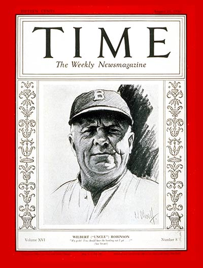 TIME Magazine Cover: Wilbert Robinson -- Aug. 25, 1930
