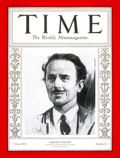 TIME Magazine Cover: Sir Oswald Moseley -- Mar. 16, 1931