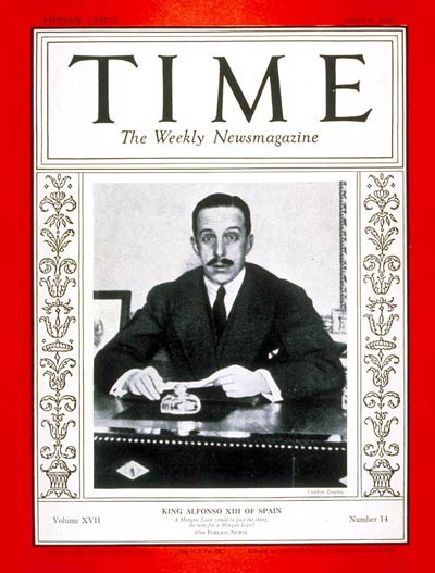 TIME Magazine Cover: King Alfonso XIII -- Apr. 6, 1931