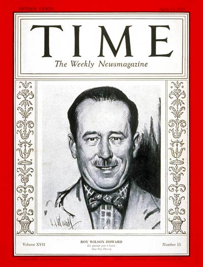 TIME Magazine Cover: Roy W. Howard -- Apr. 13, 1931
