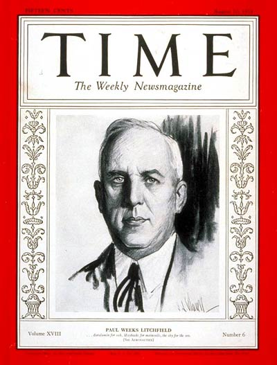 TIME Magazine Cover: Paul W. Litchfield -- Aug. 10, 1931