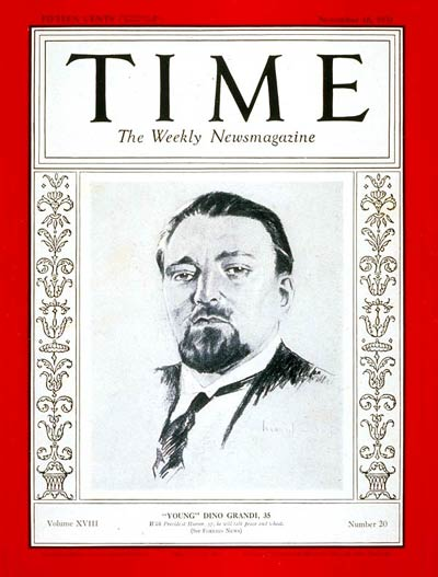 TIME Magazine Cover: Dino Grandi -- Nov. 16, 1931