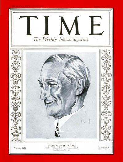 TIME Magazine Cover: William G. McAdoo -- Aug. 29, 1932