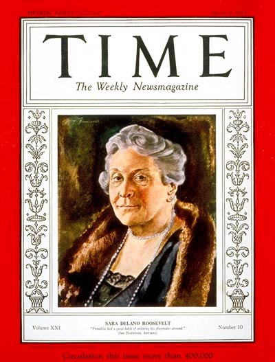 TIME Magazine Cover: Sara Delano Roosevelt -- Mar. 6, 1933