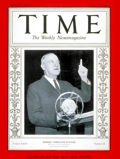 TIME Magazine Cover: Senator Robert F. Wagner -- Mar. 19, 1934