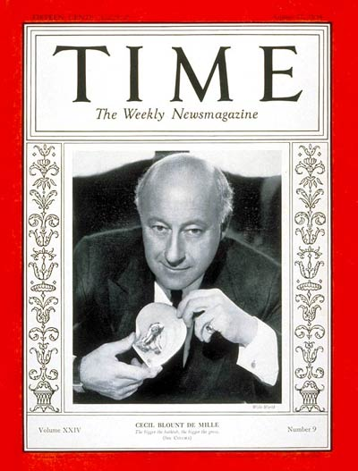 TIME Magazine Cover: Cecil B. DeMille -- Aug. 27, 1934