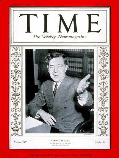 TIME Magazine Cover: Senator Huey P. Long -- Apr. 1, 1935