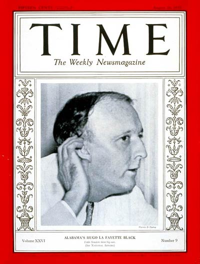 TIME Magazine Cover: Senator Hugo L. Black -- Aug. 26, 1935
