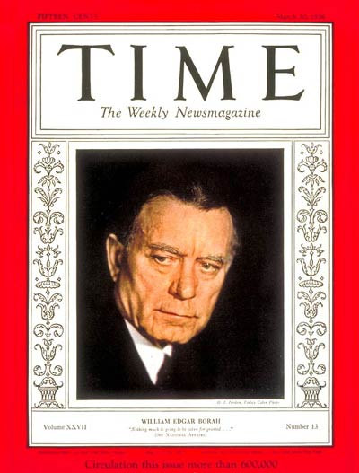 TIME Magazine Cover: Senator William Borah -- Mar. 30, 1936