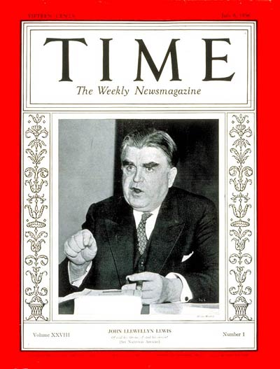 TIME Magazine Cover: John L. Lewis -- July 6, 1936