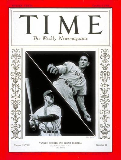 TIME Magazine Cover: Lou Gehrig & Carl Hubbell -- Oct. 5, 1936